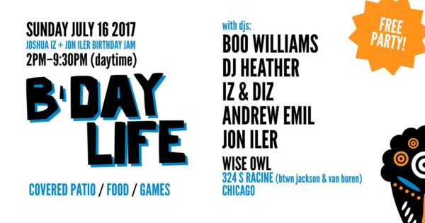 (07.16.17) B-Day Life