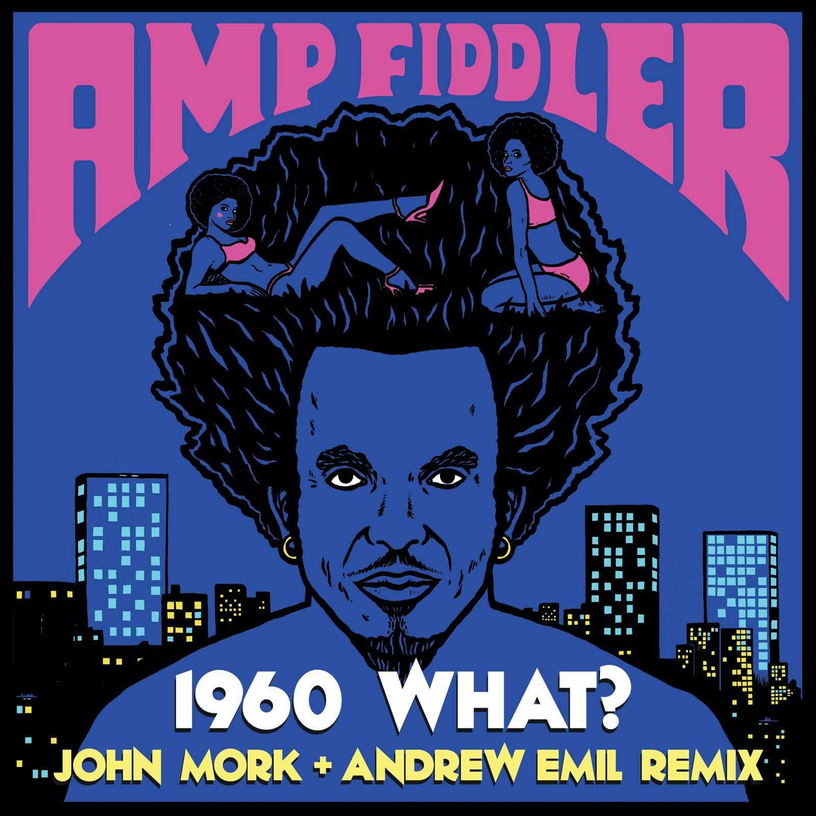 1960 What? (John Mork + Andrew Emil Remix)